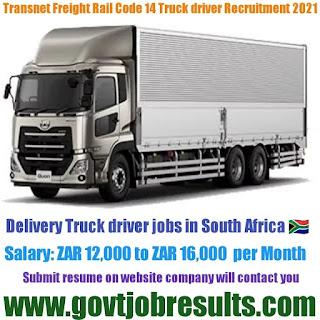 Transnet Freight Rail Code 14 Truck Drivers Recruitment 2021-22