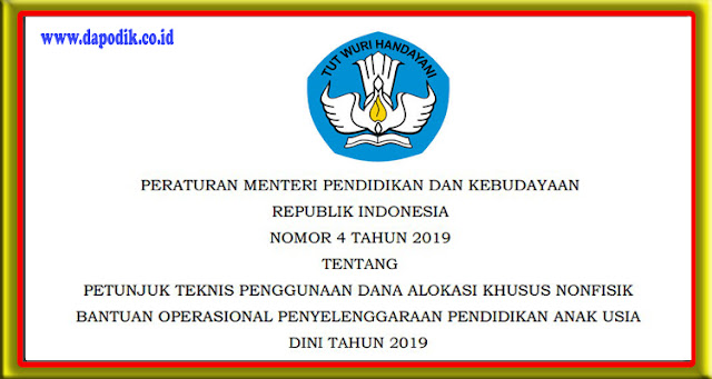 JUKNIS BOP PAUD TAHUN 2019 – PERMENDIKBUD NOMOR 4 TAHUN 2019