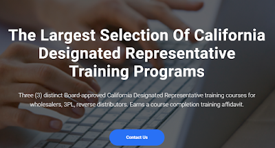 3 distinct Board-approved California Designated Representative online training programs for wholesalers, 3PL, reverse distributors. Earns a Board-recognized training affidavit.