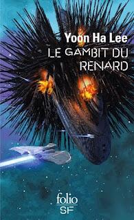 Couverture livre - critique littéraire - Gambit du Renard - Tome 01 de l'Univers de l'Hexarcat - Yoon Ha Lee