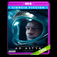 Ad Astra: Hacia las estrellas (2019) WEB-DL 720p Audio Dual Latino-Ingles