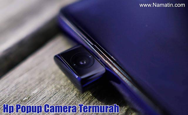 Daftar Hp Popup Camera Termurah