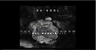 New Video: Ra-sool – They Don't Know Featuring Mannie Jay