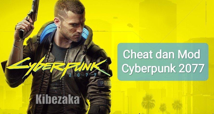 cara cheat cyberpunk 2077 indonesia mod