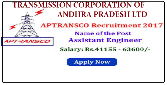 TRANSMISSION CORPORATION OF ANDHRA PRADESH LIMITED DETAILED NOTIFICATION RECRUITMENT FOR THE POST OF Assistant Engineer (Elecl., & Civil).| Recruitment Notification for the posts of Asst.Engineers in AP TRANSCO,Apply Online| AP TRANSCO Recruitment 2017 Assistant Engineers. Vacancies on Regular Basis in APTRANSCO Engineering Services|AP TRANSCO Recruitment 2017 Assistant Engineers – TRANSCO Jobs – APTRANSCO Jobs in AP| APTRANSCO-recruitment-notification-for-the-post-assistant-engineers-2017-apply-online-Transmission-corporation-of-AP-aptransco.gov.in/2017/03/APTRANSCO-recruitment-notification-for-the-post-assistant-engineers-2017-apply-online-Transmission-corporation-of-AP-aptransco.gov.in.html