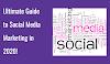 Ultimate Guide to Social Media Marketing in 2020!