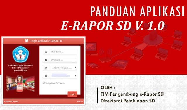Download Panduan Aplikasi e-Rapor SD Versi 1.0 Tahun Pelajaran 2019/2020