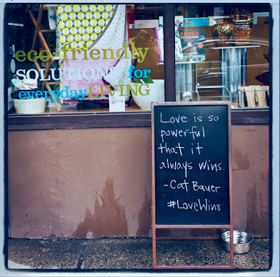 """Love is so powerful that it always wins."" Cat Bauer #LoveWins"