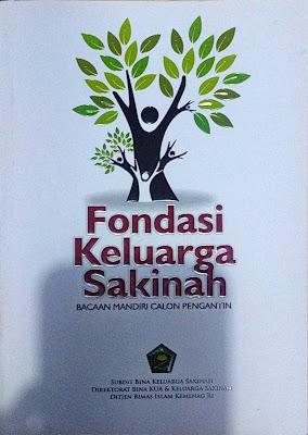 Fondasi Keluarga Sakinah Bacaan Mandiri Calon Pengantin