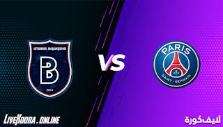 مشاهدة مباراة باريس سان جيرمان وباشاك شهير بث مباشر بتاريخ 08-12-2020 دوري أبطال أوروبا