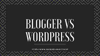 Blogger Vs Wordpress Which Is Best For You?