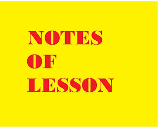 NOTES OF LESSON JANUARY 3RD WEEK (2019-2020)