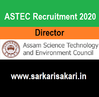 ASTEC Recruitment 2020 - Apply For Director Post