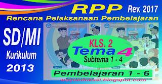 RPP - RENCANA PELAKSANAAN PEMBELAJARAN KURIKULUM 2013 REVISI BARU SD/MI KELAS 2 TEMA 4 SEMESTER 1