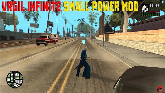 GTA San Andreas Vrgil Infinite Small Power Mod