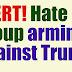 ALERT! Massive hate group arming itself to 'fight off' Trump