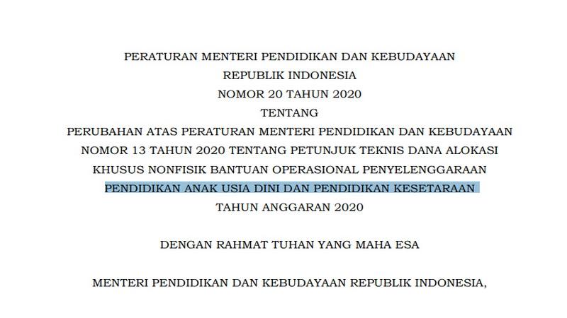 Permendikbud Nomor 20 Tahun 2020 tentang Perubahan Atas Permendikbud Nomor 13 Tahun 2020 tentang Juknis Dana Alokasi Khusus Nonfisik BOP PAUD dan Pendidikan Kesetaraan