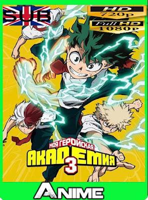 Boku no Hero Academia temporada 3 completaHD [720P] [1080P] sub español [GoogleDrive]