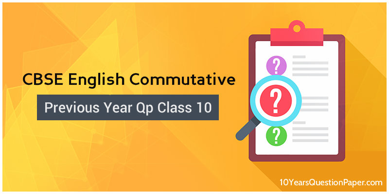 CBSE English Question Paper with Answers class 10 Download PDF