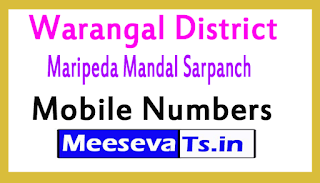 Maripeda Mandal Sarpanch Mobile Numbers List warangal District in Telangana State