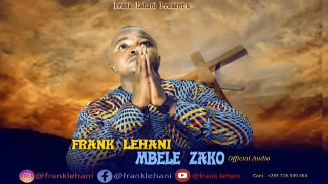 Download Audio | Frank Lehani - Mbele Zako