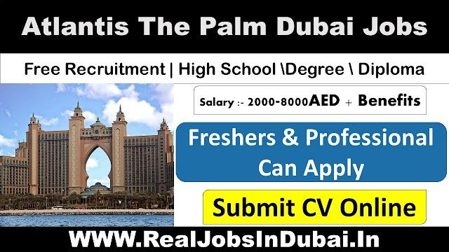 Atlantis Dubai Careere The Palm Hotel Hiring Staff - UAE