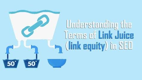 Understanding the Terms of Link Juice (link equity) in SEO