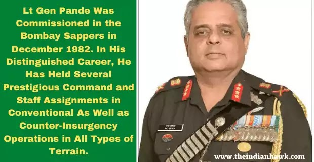 Lt-Gen Manoj Pande To Take Charge of Eastern Army Command on Today| Latest on Indian Defence News