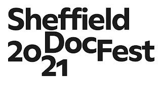 Sheffield DocFest 2021 written in black on a white background