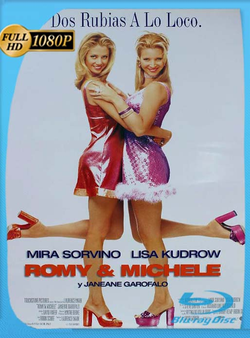Romy y Michele 1997 1080p Latino (Romy And Michele's High School Reunion) [GoogleDrive] [tomyly]