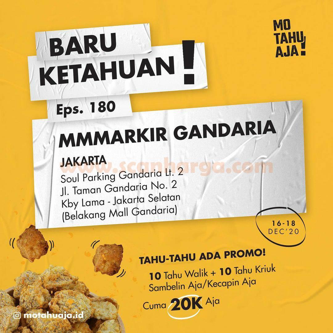 Mo Tahu Aja MMMARKIR GANDARIA  Opening Promo Paket 20 Tahu cuma Rp 20.000
