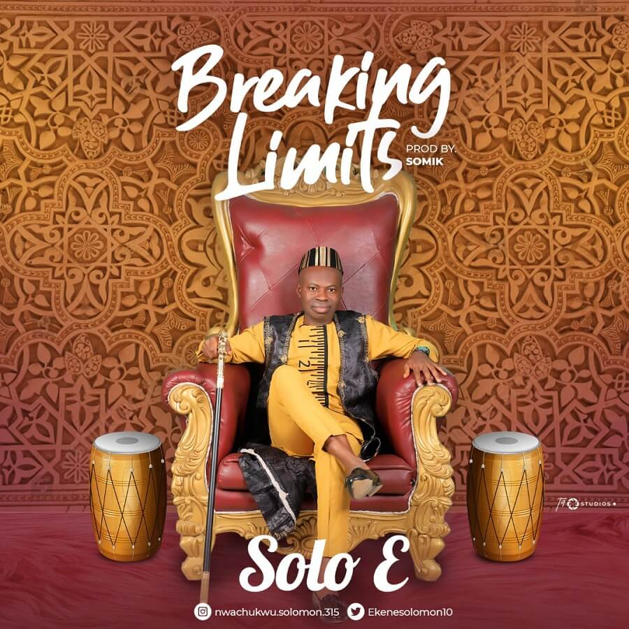 Solo E - Breaking Limits Lyrics & Mp3 Download