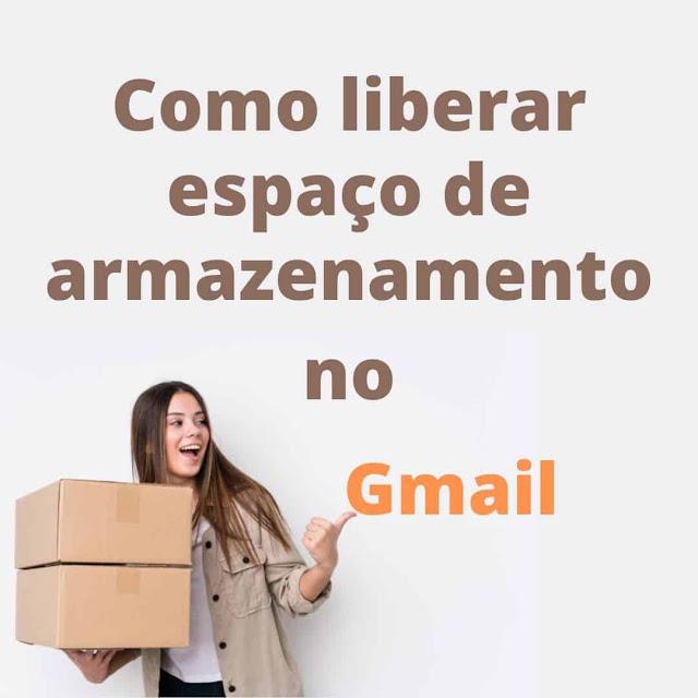 Como liberar espaço de armazenamento no Gmail