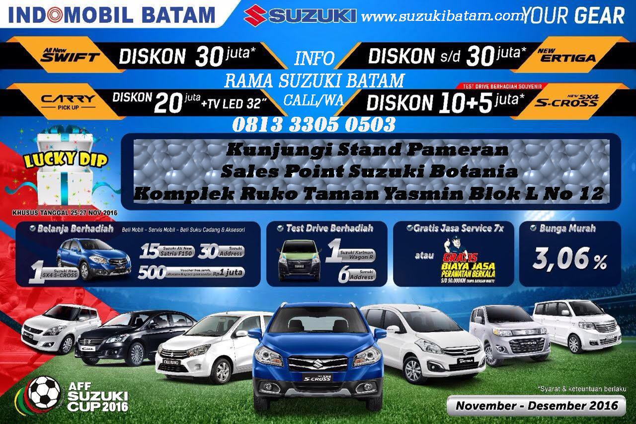 Suzuki Batam Promo Akhir Tahun Promo Habis Habisan 081333050503 Dealer Resmi Mobil Suzuki Batam