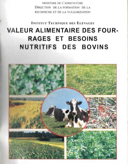 Valeur alimentaire des fourrages et besoins nutritifs des Bovins - WWW.VETBOOKSTORE.COM