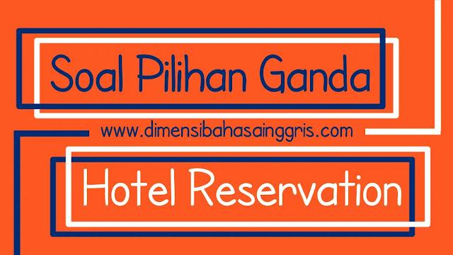 DBI - Soal Pilihan Ganda Hotel Reservation