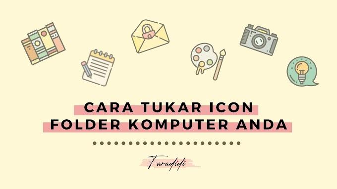 Cara Tukar Ikon Folder Komputer Anda