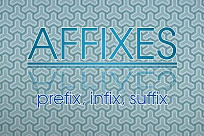 DBI | Pengertian, Contoh Affixes (Prefix, Infix, Suffix) yang Paling Umum Digunakan