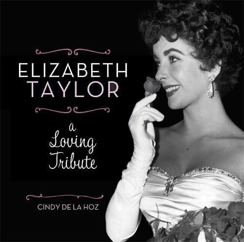 Elizabeth Taylor A Loving Tribute