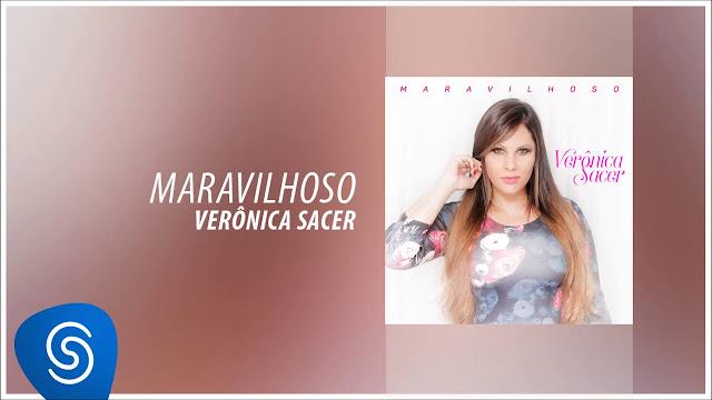 'Maravilhoso': ouça a nova música de Verônica Sacer