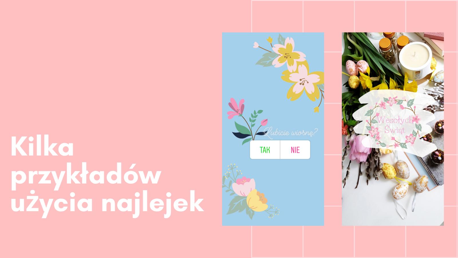 11 darmowe naklejki na instastories kwiaty wielkanoc jak zrobić swoją naklejkę na stories instagram jak wstawiać naklejki na instastory klawiatura swiftkey instrukcja krok po kroku