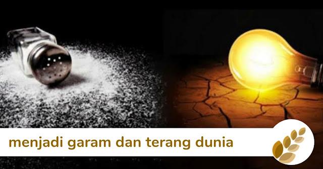 6 ayat alkitab menjadi garam dan terang dunia