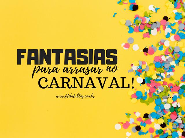 Fantasias para você arrasar no carnaval 2019