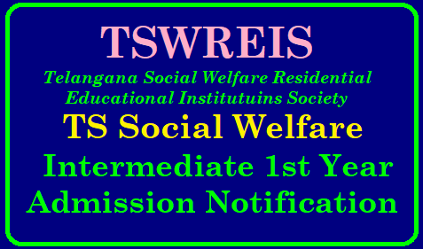 TSWREIS Inter 1st Year Admission Notification 2020 in TS Social Welfare Residential Junior colleges TSWREIS Inter 1st year Admission 2020 /TS Social Welfare Inter Admission 2019 TSWREIS Inter Admission Notification 2020 – TS Social Welfare Inter 1st year Admission 2020 @ www.tswreis.in| TSWREIS Inter 1st Year Admissions 2020 | Entrance Application – www.tswreis.in | TSWREIS Admissions 2020 Notifications at www.tswreis.in | Telangana Inter Admission 2020 Entrance Exam Notification Telanagana Social Welfare Intermediate Admission Details | TSWRIWS- TS Welfare Inter Admissions 2020 Online Apply for MPS, BiPC, MEC,CEC,HEC Groups | tswreis-inter-admission-entrance-test-telangana-social-welfare-junior-inter-cet-exam-dates-notification-apply-online-results-www.tswreis.in TSWREIS 2020 Inter First year Admissions:/2019/11/tswreis-inter-admission-entrance-test-telangana-social-welfare-junior-inter-cet-exam-dates-notification-apply-online-results-www.tswreis.in.html