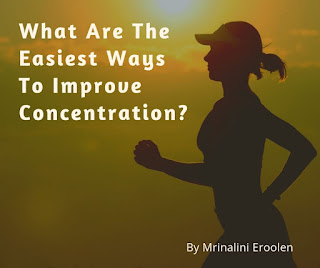 Easiest Ways To Improve Concentration