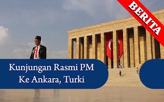 Sambutan Lawatan Rasmi Tun M Ke Ankara, Turki | BERITA NASIONAL