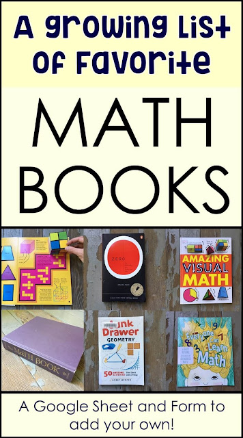 In this post is a link to a growing list of teachers' and parents' favorite math-themed books. The math book recommendations range from math books for preschoolers to middle school students to adults. There's a math book for everyone! In the Google Sheet is a link to a form where you can add your favorite math book. I hope you do!