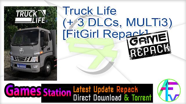 Truck Life (+ 3 DLCs, MULTi3) [FitGirl Repack]