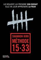 http://lesreinesdelanuit.blogspot.be/2016/02/methode-15-33-de-shannon-kirk.html