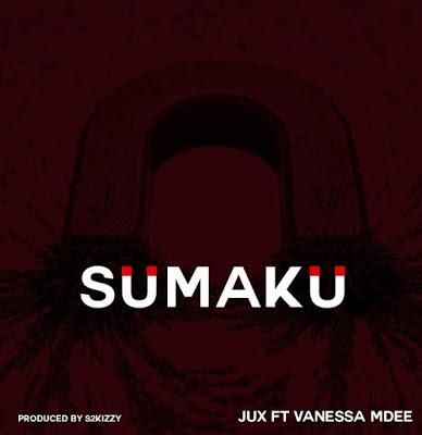 Download Audio   Jux ft Vanessa Mdee - Sumaku